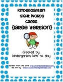 Freebie:  Kindergarten Sight Words Flash Cards (Large Version)