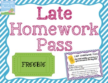 {Freebie} LATE Homework Pass