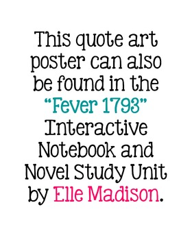 Freebie! Laurie Halse Anderson Quote Poster - Fever 1793 - Writing - Reading