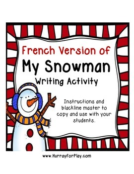Freebie: Snowman Writing Activity (French)