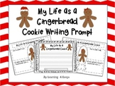 Freebie: My Life as a Gingerbread Writing Prompt