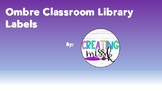 Freebie! Ombre Classroom Library Labels