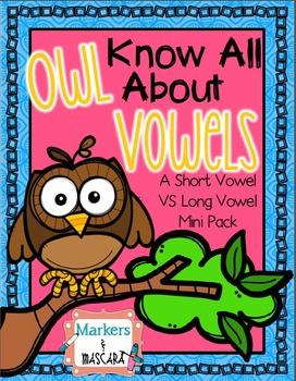 Freebie - Owl Know All About Vowels…A Mini Pack