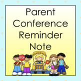 Freebie: Parent Conference Reminder Slip