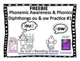 Freebie Phonemic Awareness & Phonics    Diphthongs ou & ow Practice #1