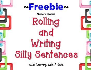 Silly, Silly Sentences! FREE Rolling & Writing Silly Sentences ~ Literacy Center