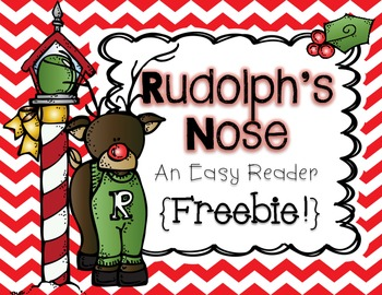 Freebie! Rudolph's Nose {An Easy Reader}