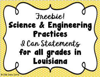 Freebie! Science and Engineering Practices I Can Statements for Louisiana