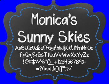 Monica's Sunny Skies {Font for Personal and Commercial Use}