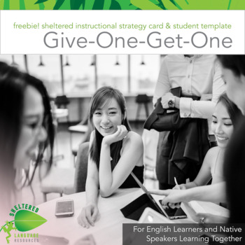 Freebie! Sheltered Instructional Strategy Card & Template Give-One-Get-One