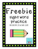 Freebie Sight Word Practice - from Fountas and Pinnell 25