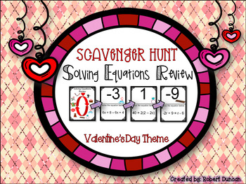 Freebie! Solving Equations Scavenger Hunt - Valentine's Day