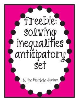 Freebie: Solving Inequalities Anticipatory Set