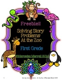 Freebie!!  Solving Story Problems At the Zoo First Grade