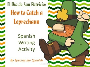 Freebie Spanish Writing Activity: How to Catch a Leprechaun