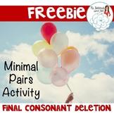 Freebie Speech Practice Minimal Pairs: Final Consonant Deletion