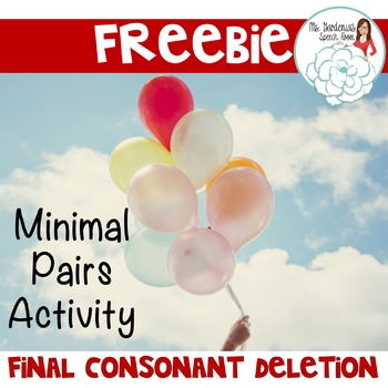 Freebie Speech Practice Minimal Pairs: Final Consonant Deletion