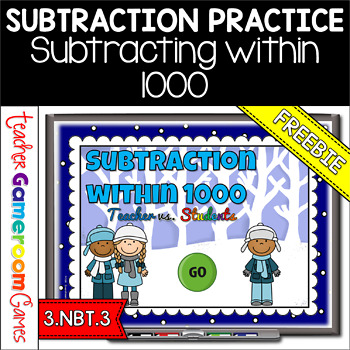 Freebie - Subtraction within 1000 Teacher vs. Student Powe