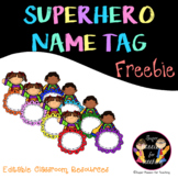 Freebie Super Hero Name Tag Editable Classroom Resources