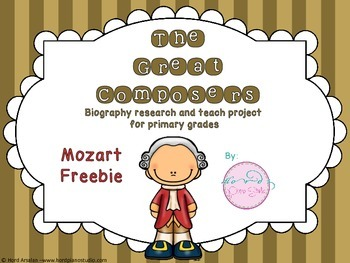Freebie: The Great Composers- biography research and teach project (Mozart)