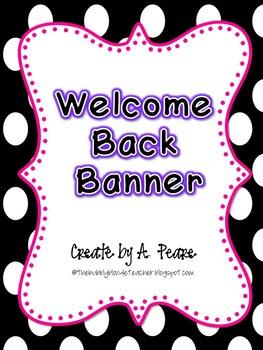 Freebie-  Welcome Back Banner
