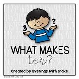 Making Ten/What Makes Ten? {Freebie}