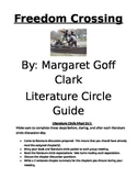 Freedom Crossing Literature Discussion Guide