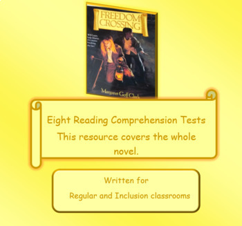 Freedom Crossing Reading Comprehension Tests