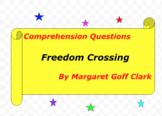 Freedom Crossing