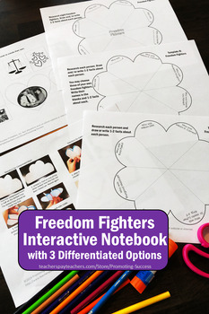 Freedom Fighters Civil Rights Movement Project - Interactive Notebook Activity
