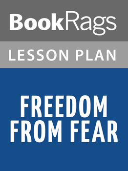 Freedom From Fear Lesson Plans