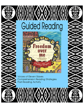 Freedom Over Me - Guided Reading