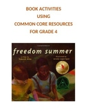 Freedom Summer: 4th Grade Common Core Worksheets