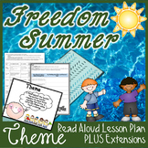 Freedom Summer Theme Interactive Read Aloud Lesson