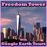 Freedom Tower with Google Earth Tours