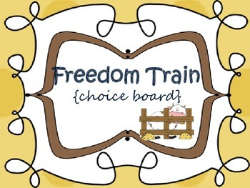 Freedom Train {choice board-point of view}