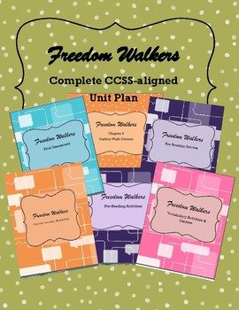 Freedom Walkers Common Core-Aligned Unit Plan