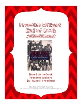 Freedom Walkers End of Book Assessment