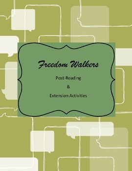 Freedom Walkers Post-Reading & Extension Activities