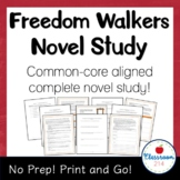 Freedom Walkers (R. Freedman) Novel Study