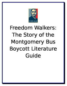 Freedom Walkers The Story of the Montgomery Bus Boycott Literature Guide
