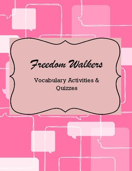 Freedom Walkers Vocabulary
