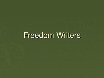 Freedom Writers Introductory Powerpoint