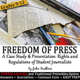 Journalism Activity, Freedom of Press for Student Journalists, Digital Hybrid