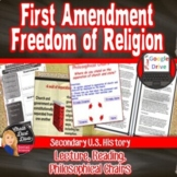 Freedom of Religion (1st Amendment) Lecture, Reading and Activity