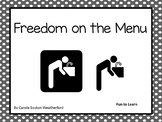 Freedom on the Menu ~ 41 Common Core Activities