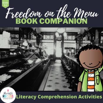 Freedom on the Menu Literacy Unit Companion
