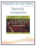 Freedom on the Menu Teaching Companion