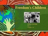 Freedoms Children Power Point Part 1-Chapters 1-6