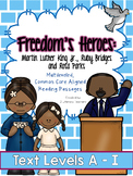 Martin Luther King Jr., Ruby Bridges & Rosa Parks: Leveled Reading Passages, A-I